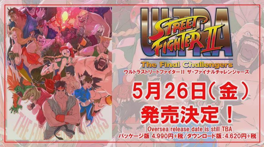 『ウルトラストリートファイターII ザ・ファイナルチャレンジャーズ』の発売日が5月26日に決定
