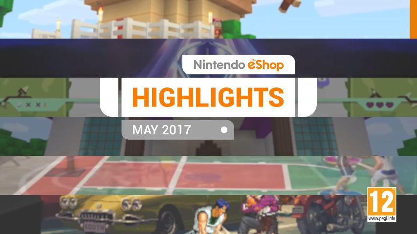 『Nintendo eShopハイライト 2017年5月』がNintendo UKから公開