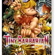 『Tiny Barbarian DX』のパッケージが公開! ファミ通の表紙でお馴染み松下進さんがデザイン