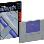 『Playing With Super Power: Nintendo SNES Classics』が発売決定!