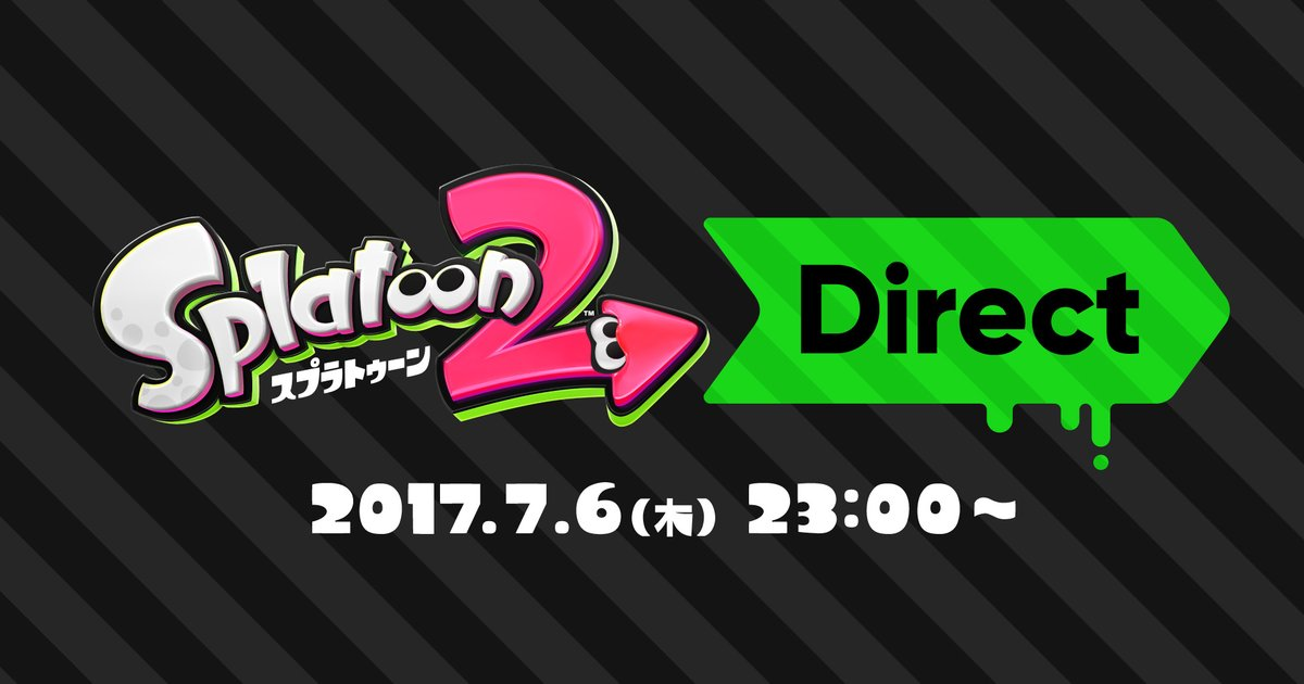 7月6日(木) 23時から、「スプラトゥーン2 Direct 2017.7.6」が放送決定!