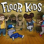 Switch用ブレイクダンスゲーム『Floor Kids』の海外配信日が2017年12月7日に決定!