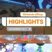 『Nintendo eShopハイライト 2017年11月』がNintendo UKから公開