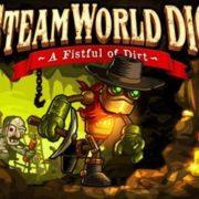 Nintendo Switch版『SteamWorld Dig』が2018年2月1日に海外で配信決定!