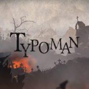 Nintendo Switch版『Typoman』が海外で発売決定!文字を使った2Dパズルアクションゲーム