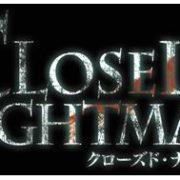 『CLOSED NIGHTMARE』の予約が開始!日本一ソフトウェアによる完全新作の実写ホラー