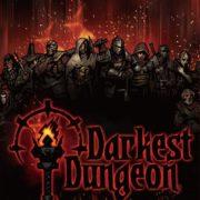 ゴシックスタイルのローグライクRPG『Darkest Dungeon』の国内発売日が8月9日に決定!パッケージ版もリリース
