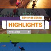『Nintendo eShopハイライト 2018年4月号』がNintendo UKから公開