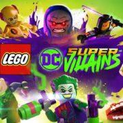 『レゴ DC スーパーヴィランズ』の国内発売日が2018年冬に決定!