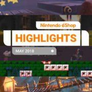 『Nintendo eShopハイライト 2018年5月号』がNintendo UKから公開