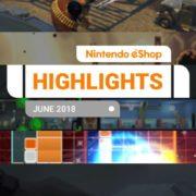 『Nintendo eShopハイライト 2018年6月号』がNintendo UKから公開