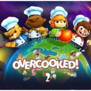 【噂】『Overcooked 2』の海外発売日は2018年8月7日になる?国内でも大ヒットした料理アクションパズルの続編
