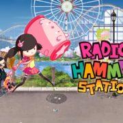 『Radio Hammer Station (ラジオハンマーステーション)』の国内配信日が2018年7月12日に決定!