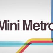 Switch用ソフト『Mini Metro』が2018年8月30日から配信開始!鉄道運営ライクなパズルゲーム