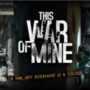 Switch版『This War of Mine』が海外向けとして発売決定!戦争の悲惨さを描いた探索サバイバルアクション
