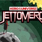 Switch版『Jettomero: Hero of the Universe』が海外向けとして10月4日に配信決定!