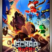 アクワイアの新作タイトル『SCRAP RUSH!』のゲーム紹介ムービーが公開!