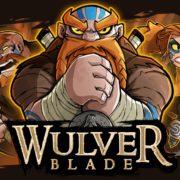 Switch用ソフト『Wulverblade』が2018年9月6日より配信開始!90年代のアーケードスタイルをベースとした横スクロールアクションゲーム