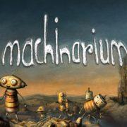 Switch版『Machinarium』が2018年11月1日に国内配信決定!多くの賞を獲得したポイント&クリック型のアドベンチャー