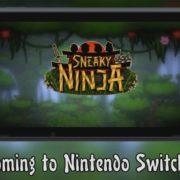 『Sneaky Ninja』がNintendo Switchに対応決定!ステルス忍者2Dアクションゲーム