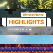 『Nintendo eShopハイライト 2018年11月号』がNintendo UKから公開!