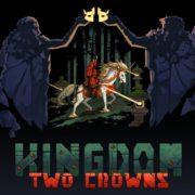 『Kingdom: Two Crowns』が2018年12月11日から国内配信開始!協力プレイ対応の戦略アドベンチャー