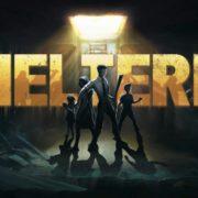 Switch版『Sheltered』が海外向けとして2018年12月18日に配信決定!終末戦争後の荒廃した世界が舞台のサバイバルアドベンチャー