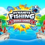 Switch用ソフト『ダイナマイトフィッシング:ワールドゲームズ』の紹介ムービーが公開!ハチャメチャなフィッシングゲーム