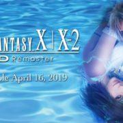 『FINAL FANTASY X | X-2 HD Remaster』の海外発売日が2019年4月16日に決定!