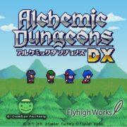 Switch用ソフト『アルケミックダンジョンズ DX』の紹介映像が公開!王道ローグライク+アイテムクラフトゲーム