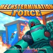 Switch用ソフト『Mechstermination Force』が海外向けとして2019年春に発売決定!アクション満載のボスラッシュプラットフォーマー