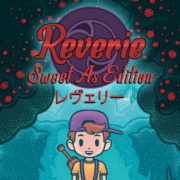 Switch版『Reverie: Sweet As Edition』が2019年3月7日に国内配信決定!『MOTHTER2』のようなグラフィックが特徴的なアクションアドベンチャーゲーム