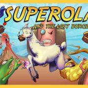 『Superola and the Lost Burgers』が2019年2月14日から配信開始!レトロスタイルを基調とした大作アドベンチャーランアクションゲーム