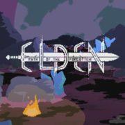 『Elden: Path of the Forgotten』がPS4&Xbox One&Switch&PC向けとして海外発売決定!