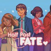 『Half Past Fate』がコンソール&PC向けとして海外で発表!ロマンティックなストーリーベースのアドベンチャーゲーム
