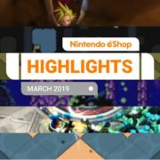 『Nintendo eShopハイライト 2019年3月号』がNintendo of Europeから公開!