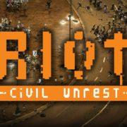 Switch用ソフト『RIOT – Civil Unrest』が2019年3月14日に配信決定!世界の都市を舞台にした経済危機を描くリアルタイム戦略ゲーム