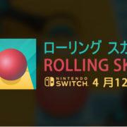 Nintendo Switch版『Rolling Sky』が2019年4月12日に配信決定!3Dパルクール系のミュージックゲーム