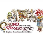 SFC版『クロノトリガー』のゲーム映像とともに音楽が楽しめるサントラ『Chrono Trigger Original Soundtrack Revival Disc』が2019年7月10日に発売決定!