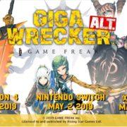 『GIGA WRECKER ALT』の海外ローンチトレーラーが公開!