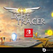 プラットフォームアドベンチャー『Light Tracer』のSwitch版が発売決定!「TOKYO SANDBOX 2019」への出展も決定