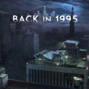 Switch版『Back in 1995』の配信日が2019年5月23日に決定!90年代的なローポリゴン・ミステリーアドベンチャー