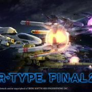 『R-TYPE FINAL2』のクラウドファンディングが6月4日より開始!プラットフォームはPS4&Switch&Xbox One&Steamを予定