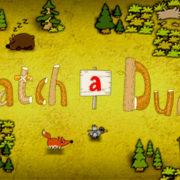 Switch版『Catch a Duck』が海外向けとして2019年7月26日に配信決定!インディー系のアクションゲーム