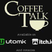 【更新】PS4&Xbox One&Switch&PC用ソフト『Coffee Talk』の海外発売日が2020年1月に決定!