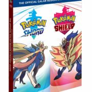 海外向けに『Pokémon Sword & Pokémon Shield: The Official Galar Region Strategy Guide』がリリース決定!