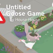 【更新】Switch版『Untitled Goose Game』の海外配信日が2019年9月20日に決定!ギャグやコメディー満載のステルス・サンドボックスゲーム