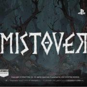PS4版『MISTOVER』のプロモーション映像が公開!