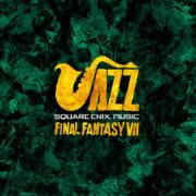 『SQUARE ENIX JAZZ -FINAL FANTASY VII-』が2020年1月22日に発売決定!予約もスタート
