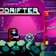 Switch版『Xeodrifter(ゼオドリフター)』のパッケージ版が海外向けとして発売決定!メトロイドライクな探索アクション